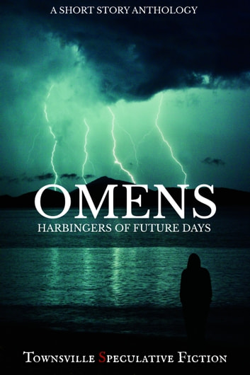 Omens ebook by Townsville Speculative Fiction Writer's Group