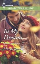In My Dreams ebook by Muriel Jensen