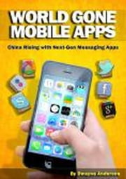 World Gone Mobile Apps ebook by Dwayne Anderson