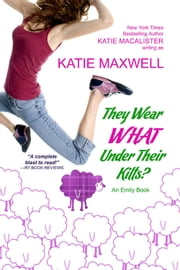 They Wear WHAT Under Their Kilts? ebook by Katie MacAlister