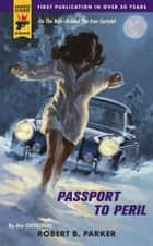 Passport to Peril ebook by Robert B. Parker