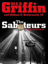 The Saboteurs ebook by W.E.B. Griffin,William E. Butterworth