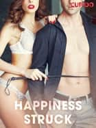 Happiness Struck ebook by Cupido, Saga Egmont