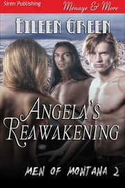 Angela's Reawakening ebook by Eileen Green