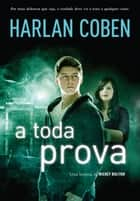A toda prova eBook by Harlan Coben