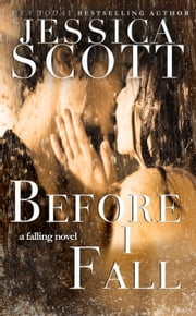 Before I Fall ekitaplar by Jessica Scott