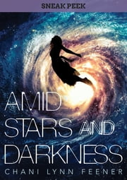 AMID STARS AND DARKNESS Chapter Sampler ebook by Chani Lynn Feener