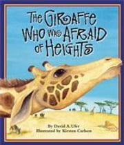 The Giraffe Who Was Afraid of Heights ebook by Ufer, David A.