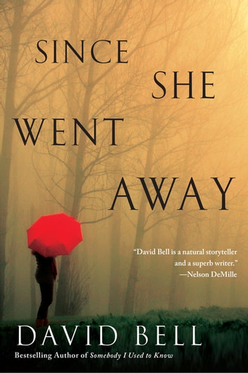 Since She Went Away ebook by David Bell