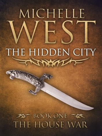 The Hidden City ebook by Michelle West