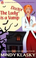 The Lady Doctor is a Vamp ebook by