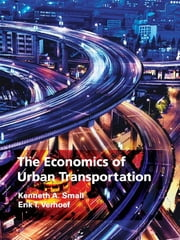 The Economics of Urban Transportation ebook by Kenneth A. Small,Erik T. Verhoef
