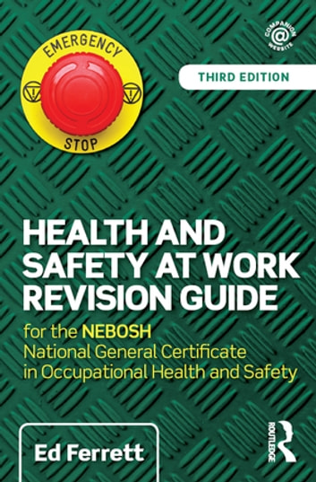 Health and safety at work revision guide ebook by ed dr ferrett health and safety at work revision guide for the nebosh national general certificate in occupational fandeluxe Image collections