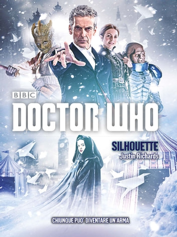 Doctor Who - Silhouette ebook by Justin Richards