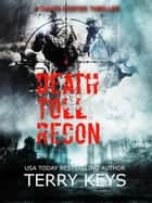 Death Toll Recon - America is under attack, #2 ebook by