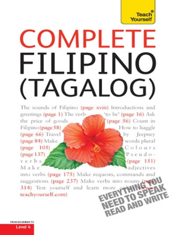 Complete Filipino (Tagalog) Beginner to Intermediate Book and Audio Course - Learn to Read, Write, Speak and Understand a New Language with Teach Yourself eBook by Laurence McGonnell,Corazon Salvacion Castle