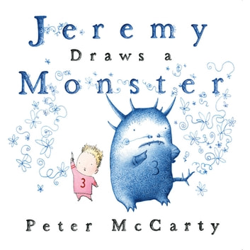 Jeremy Draws a Monster ebook by Peter McCarty