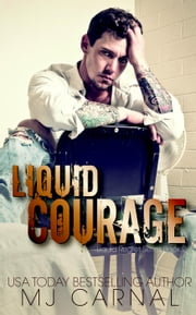 Liquid Courage - Liquid Regret, #2 ebook by MJ Carnal