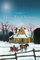 Home For Christmas - A Family Saga of Rural Canada ebook by John Forrest
