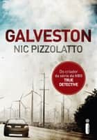 Galveston ebook by Nic Pizzolatto