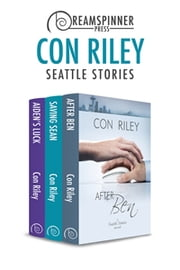 Seattle Stories ebook by Con Riley