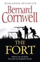 The Fort eBook par Bernard Cornwell