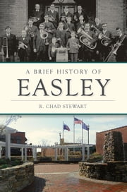 A Brief History of Easley