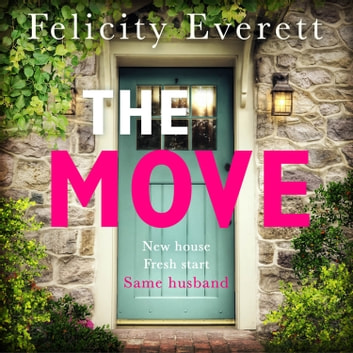 The Move audiobook by Felicity Everett
