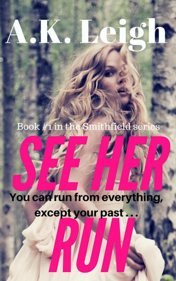 See Her Run ebook by A.K. Leigh