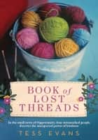 Book of Lost Threads ebook by Tess Evans