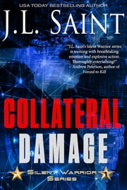 Collateral Damage ebook by J.L. Saint