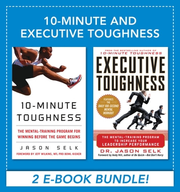 10-Minute and Executive Toughness ebook by Jason Selk