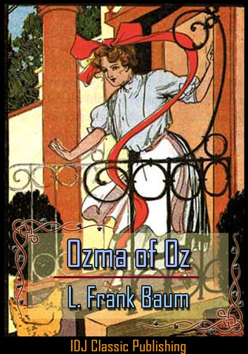 Ozma of Oz [Full Classic Illustration]+[Free Audio Book Link]+[Active TOC] ebook by L. Frank Baum