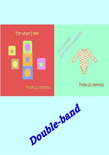 Double-band - Toys and Clothes for toddlers ebook by Yvonne Cork
