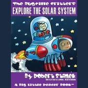Explore the Solar System audiobook by Robert Stanek