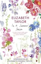 In A Summer Season ebook by Elizabeth Taylor, Elizabeth Russell Taylor