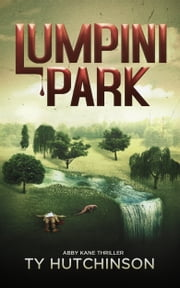 Lumpini Park - CC Trilogy #2 ebook by Ty Hutchinson