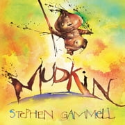 Mudkin ebook by Stephen  Gammell
