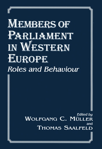 Members of Parliament in Western Europe - Roles and Behaviour ebook by