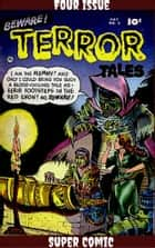 Beware Terror Tales Four Issue Super Comic ebook by Bob Powell