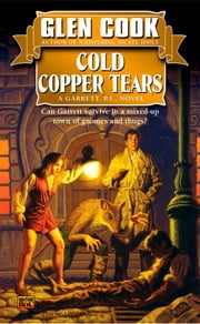Cold Copper Tears ebook by Glen Cook