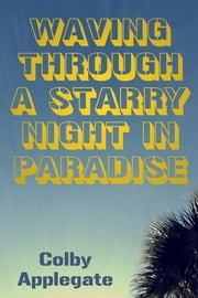 Waving Through a Starry Night in Paradise