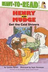 Henry and Mudge Get the Cold Shivers - with audio recording ebook by Cynthia Rylant
