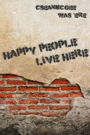 Happy People Live Here ebook by C. Sean McGee