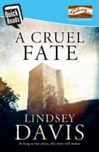 A Cruel Fate ebook by Lindsey Davis