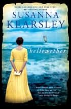 Bellewether ebook by Susanna Kearsley