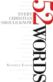 52 Words Every Christian Should Know ebook by Kendell H. Easley