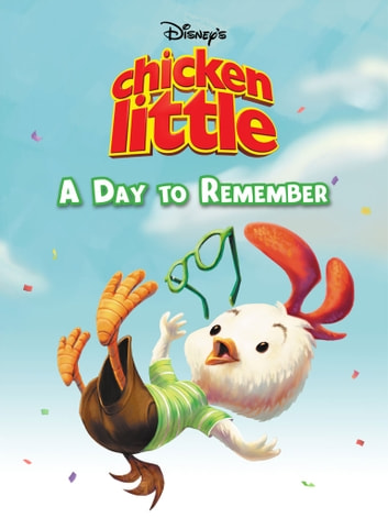 Chicken Little A Day To Remember Ebook By Disney Book Group
