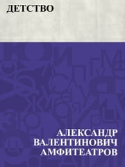 Detstvo ebook by Александр Валентинович Амфитеатров