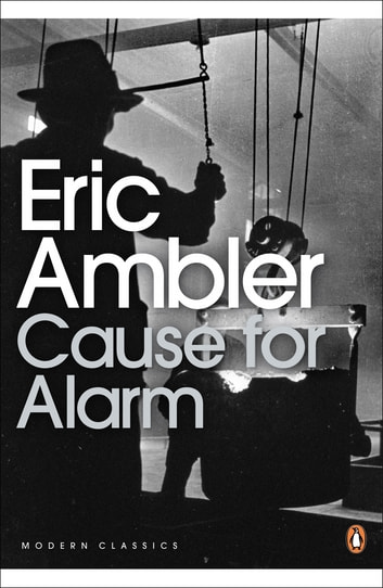 Cause for Alarm ebook by Eric Ambler